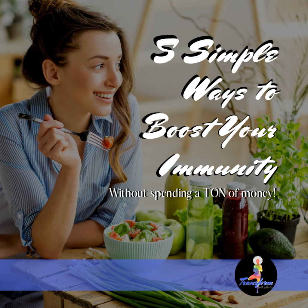 5 Ways to Boost Your Immunity Ebook by Nadia Santiago Fitness Coach